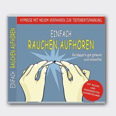Einfach Rauchen aufhören mit Hypnose [CD]