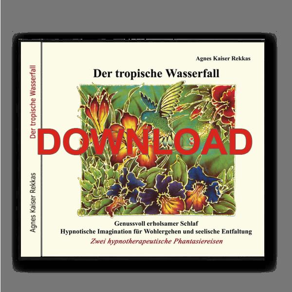 Agnes Kaiser-Rekkas - Der tropische Wasserfall [Download]