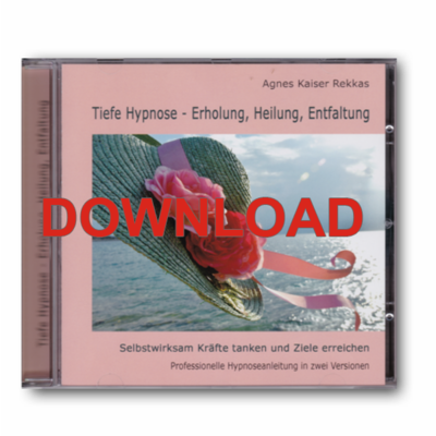 Agnes Kaiser-Rekkas - Tiefe Hypnose [Download]