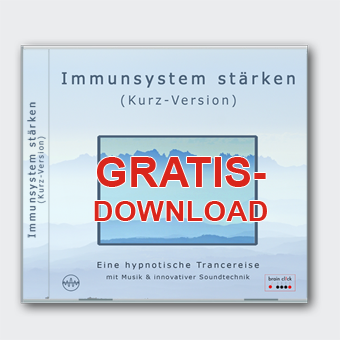 Dein Immunsystem stärken - Kurzversion [Gratis-Download]