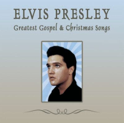 Elvis Presley - Greatest Gospel & Christmas Songs [CD]