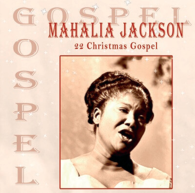 Mahalia Jackson - 22 Christmas Gospel [CD]