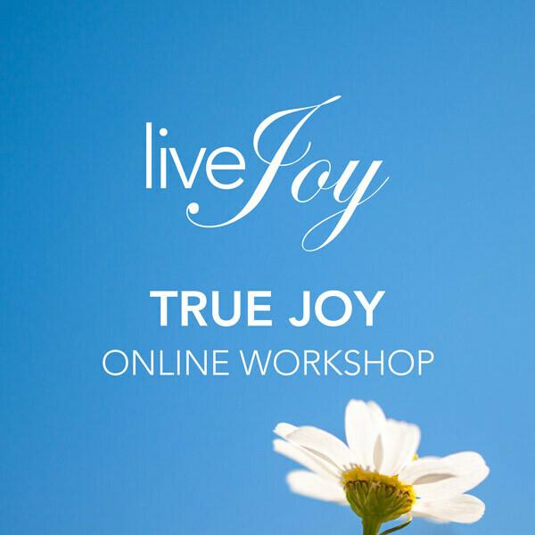 True Joy Online Workshop