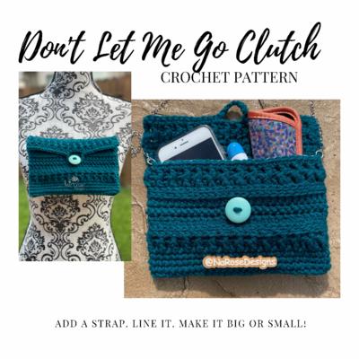 Don't Let Me Go Clutch Pattern