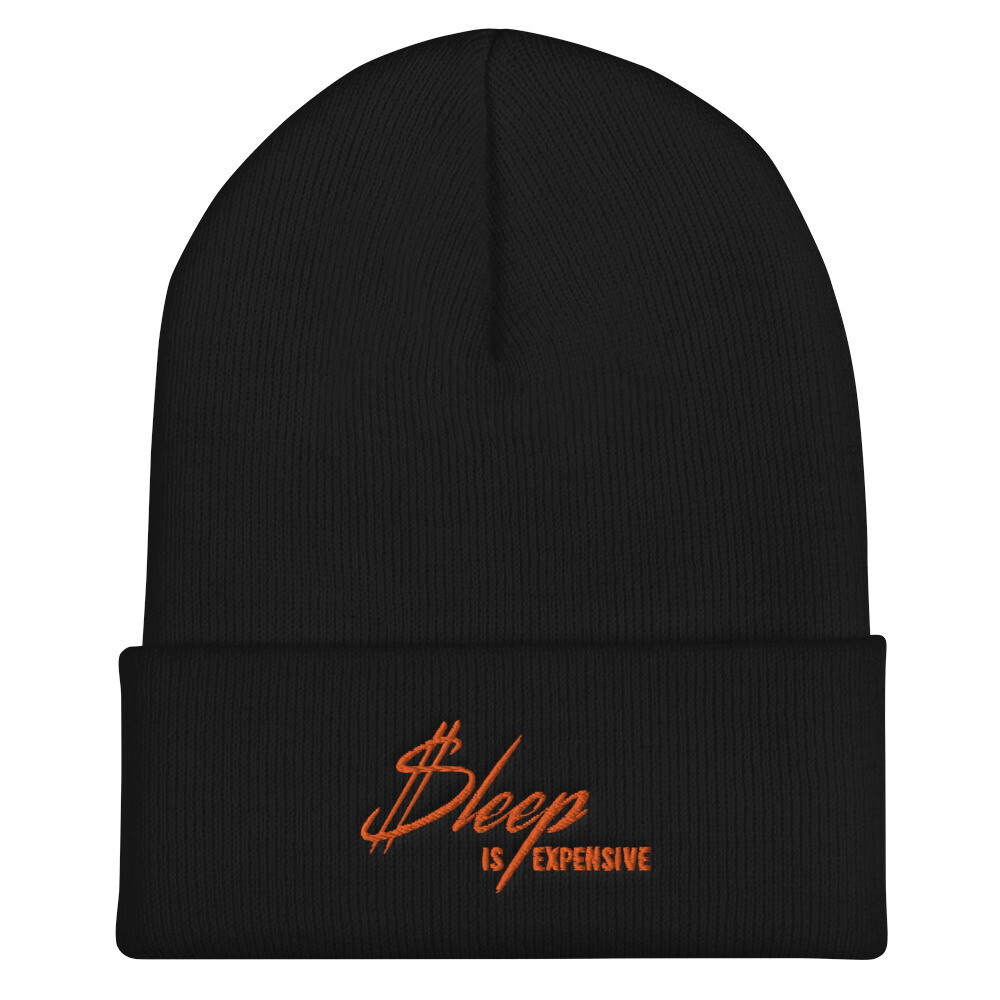Sleep is Expensive v2 (Orange Text) - Cuffed Beanie with Embroidered Print