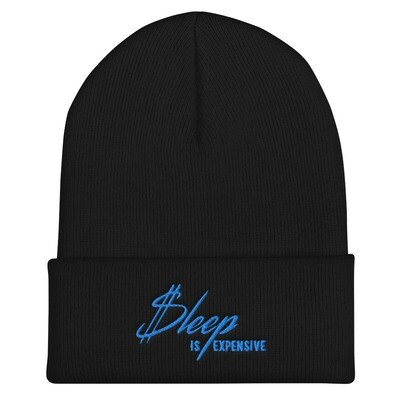 Sleep is Expensive v2 (Blue Text) - Cuffed Beanie with Embroidered Print
