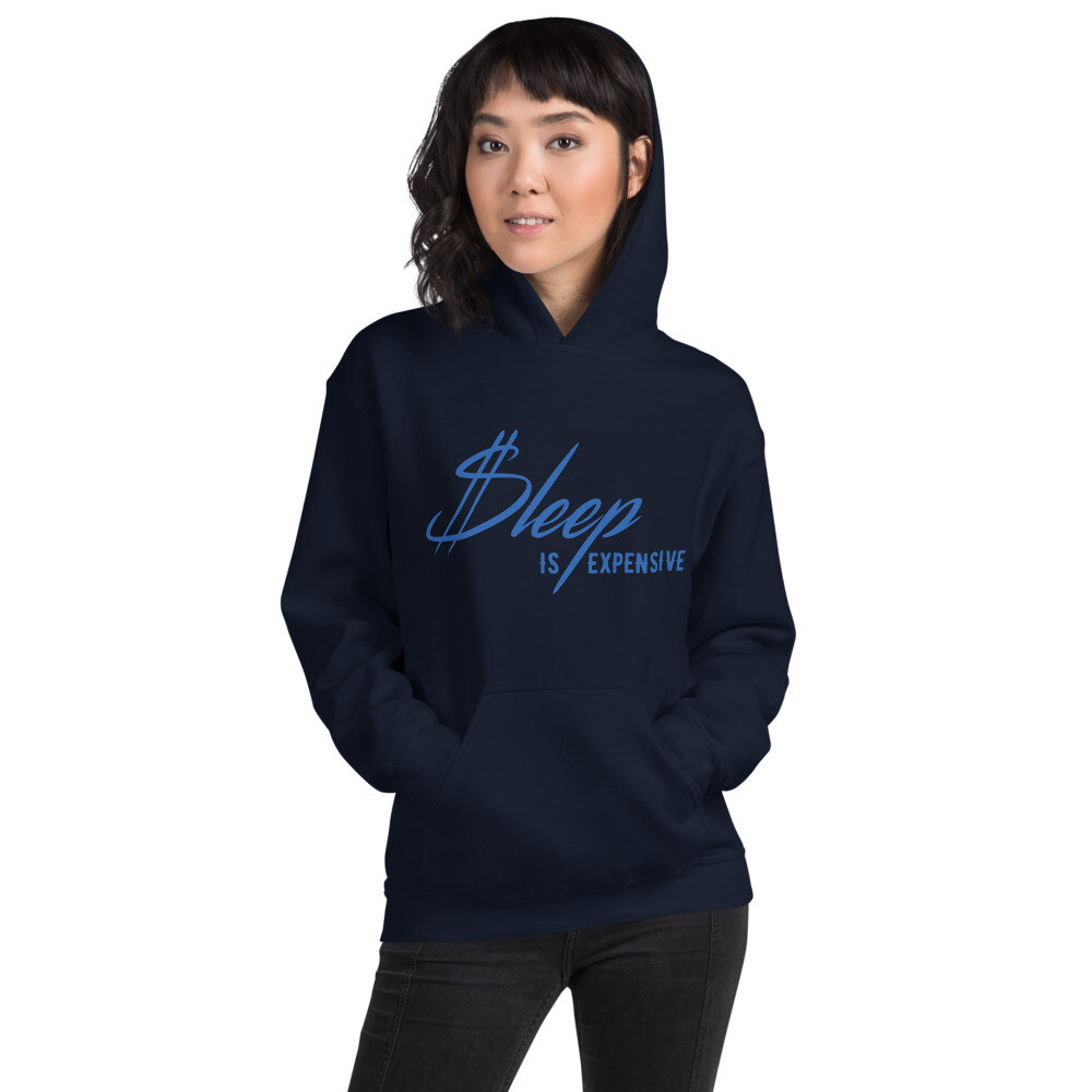 Sleep is Expen$ive v2 (Blue Text) Unisex Hoodie