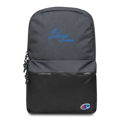 Sleep Is Expensive v2 (Blue Text) Embroidered Champion Backpack