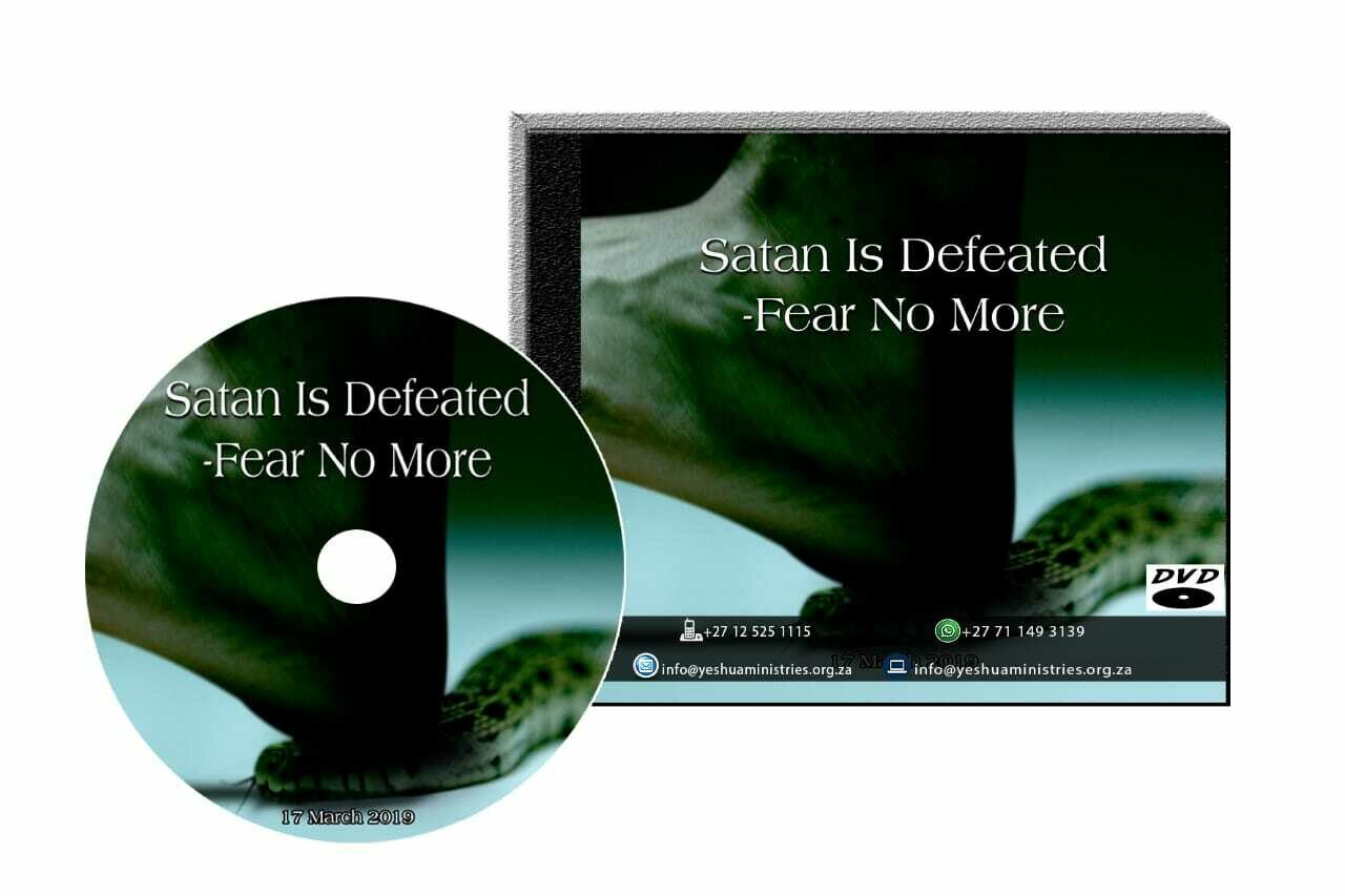 Satan Is Defeated- Fear No More