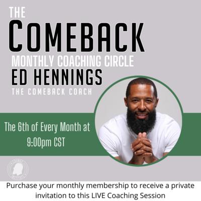 COMEBACK Coaching Circle - Monthly Membership