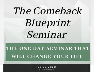 The Comeback Blueprint Seminar