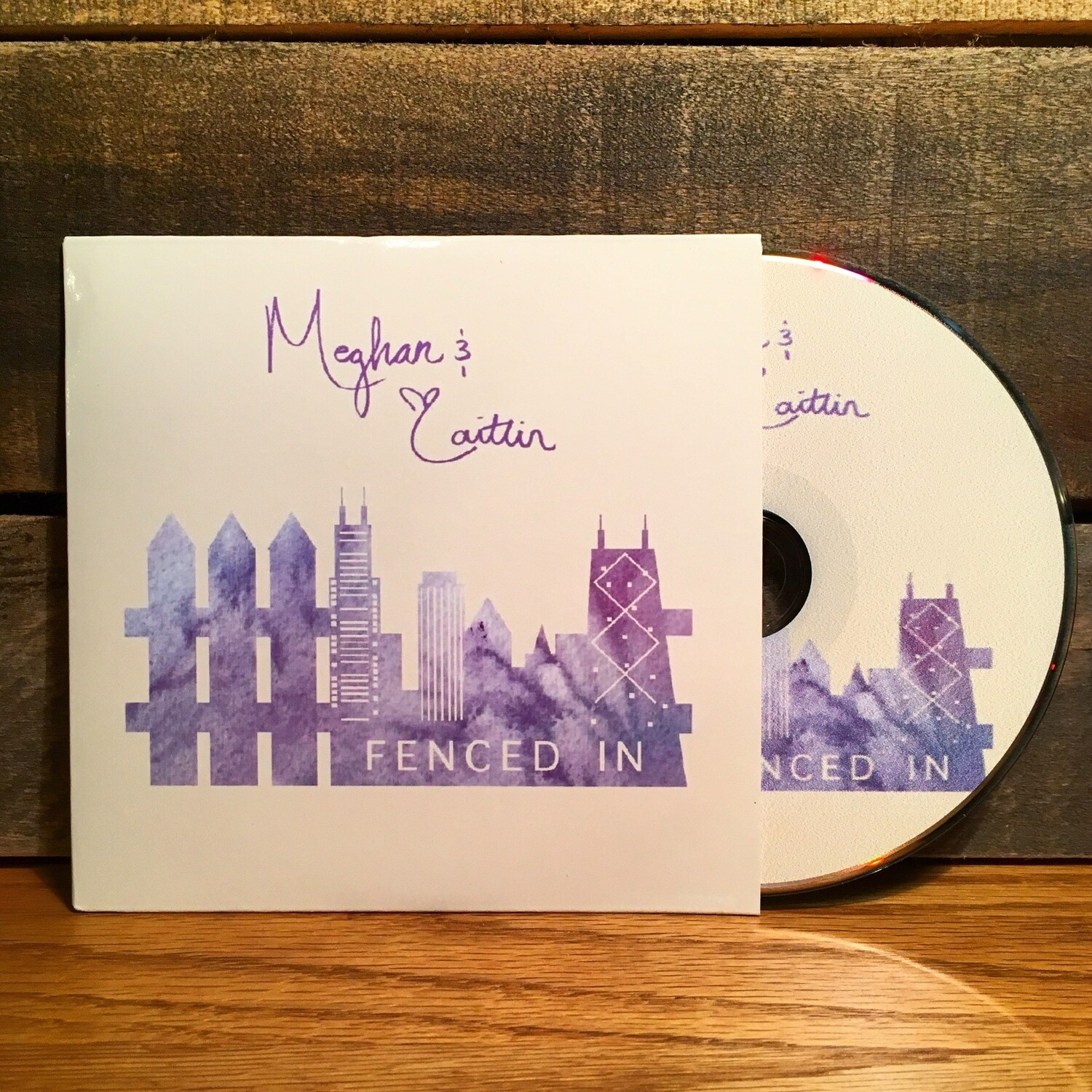 """Fenced In"" by Meghan & Caitlin - CD"
