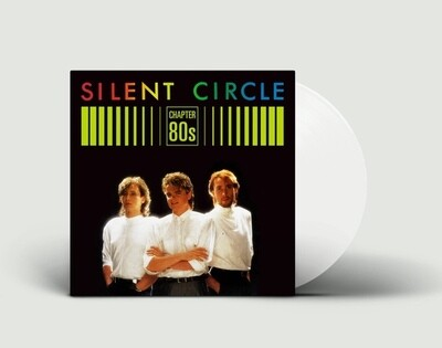 LP: Silent Circle — «Chapter 80's» (2019) [Limited White Vinyl]