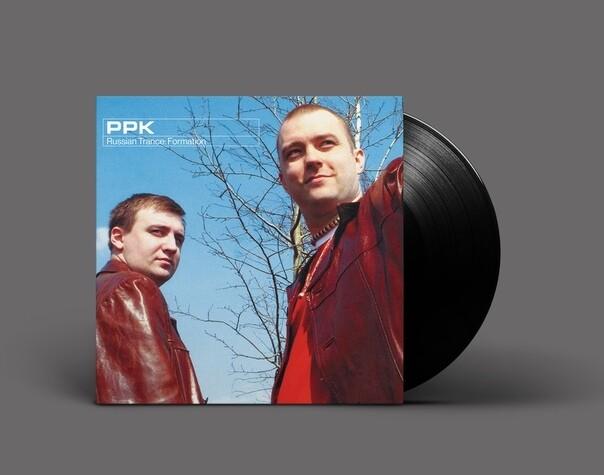 LP: PPK — «Russian Trance: Formation» (2001/2020) [Black Vinyl]