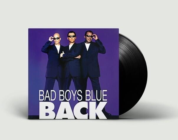 LP: Bad Boys Blue — «Back» (1998/2019) [2LP Black Vinyl]