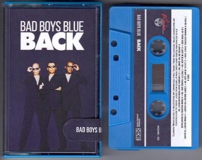 MC: Bad Boys Blue — «Back» (1998/2020) [Limited Tape Edition]
