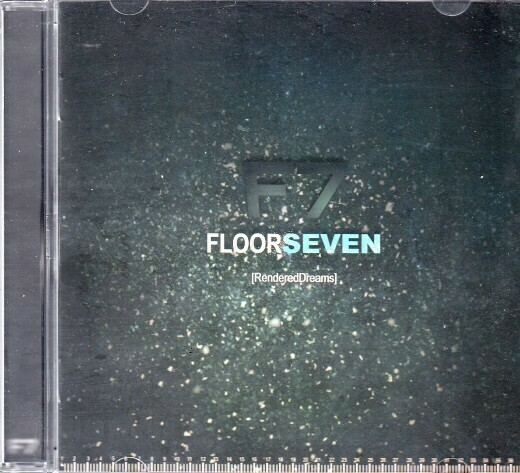 CD: Floor Seven — «[RenderedDreams]» (2010)