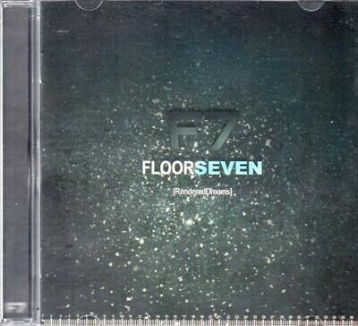 CD: Floor Seven — «[RenderedDreams]» (2010)