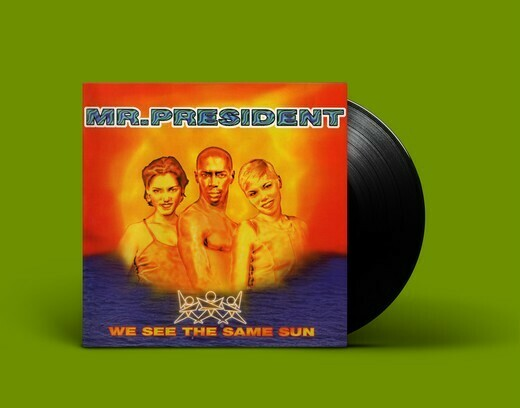 LP: Mr. President — «We See The Same Sun» (1996/2020) [Black Vinyl]