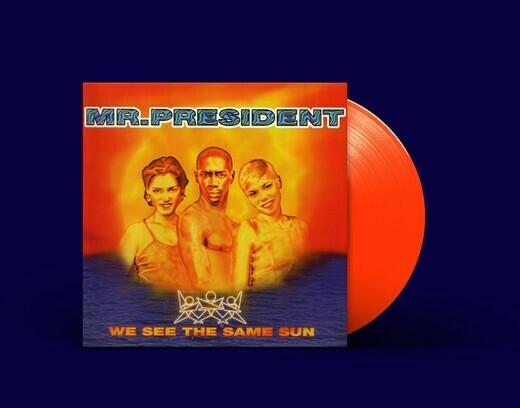 LP: Mr. President — «We See The Same Sun» (1996/2020) [Limited Orange Vinyl]