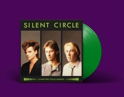 [PREORDER] LP: Silent Circle — «Chapter Italo Dance» (1984–91/2020) [Limited Green Vinyl]