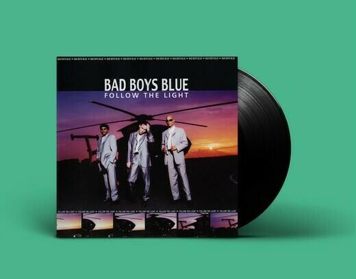 LP: Bad Boys Blue — «Follow The Light» (1999/2020) [Black Vinyl]
