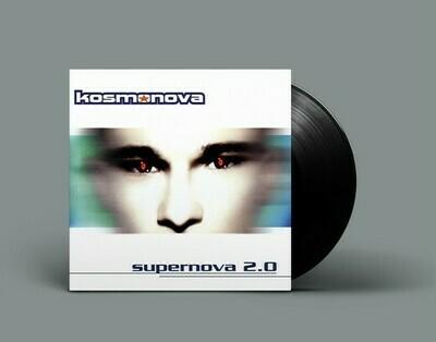 [PREORDER] LP: Kosmonova — «Supernova 2.0» (1997–20/2020) [Black Vinyl]