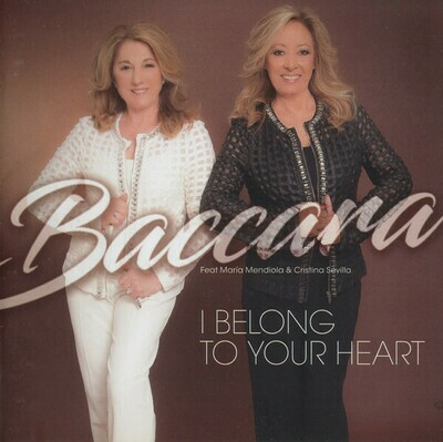 LP: Baccara feat. María Mendiola & Cristina Sevilla — «I Belong To Your Heart» (2017/2018)