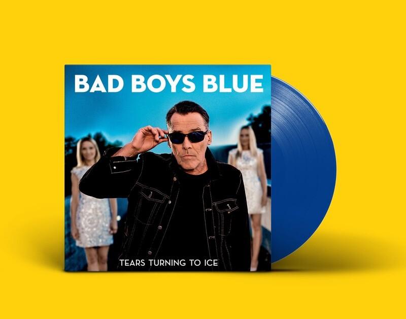 LP: Bad Boys Blue — «Tears Turning To Ice» (2020) [Limited Blue Vinyl]