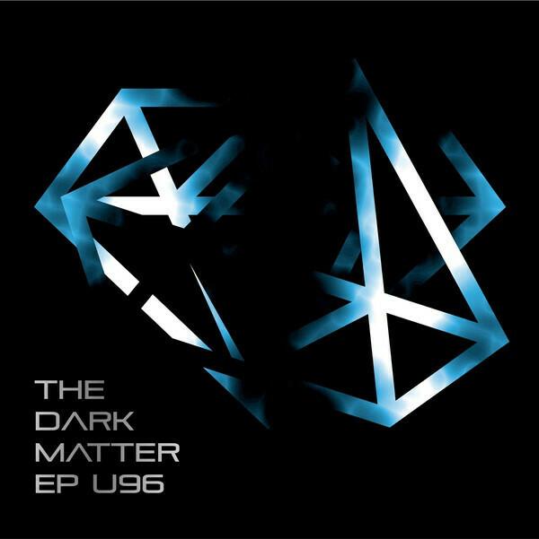 LP: U96 — «The Dark Matter EP» (2016)