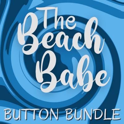 Button Bundle | Beach Babe