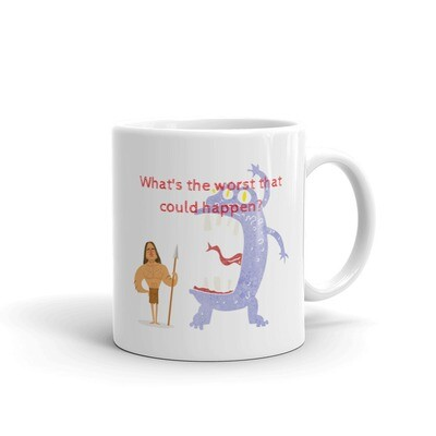 What's the worst that could happen? Mug