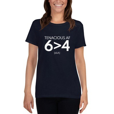 Tenacious AF 6>4 short sleeve t-shirt - women