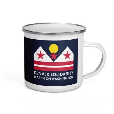 Denver Solidarity March on Washington enamel camping mug
