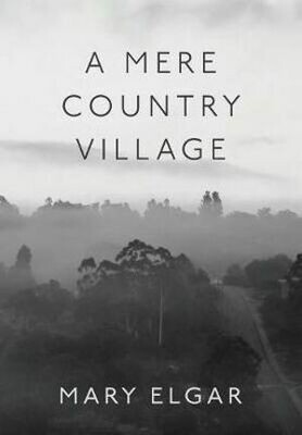 A Mere Country Village by Mary Elgar