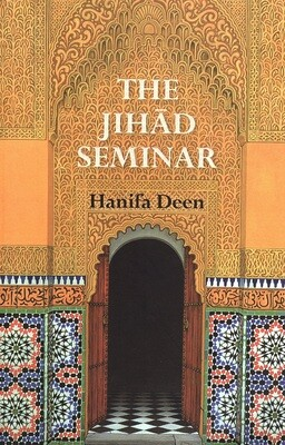 The Jihad Seminar by Hanifa Deen
