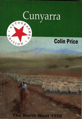 Cunyarra: The North West 1950 by Colin Price