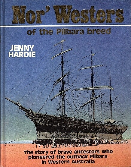 Nor'Westers of the Pilbara Breed by Jenny Hardie