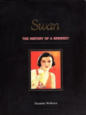 Swan: History of a Brewery by Suzanne Welborn
