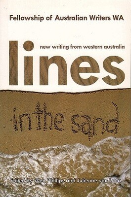 Lines in the Sand: New Writing from Western Australia edited by Glen Phillips and Julienne van Loon