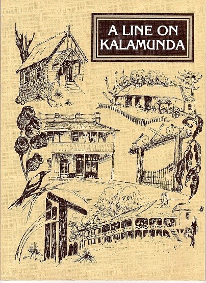 A Line on Kalamunda compiled and edited by John Harper-Nelson