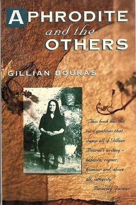 Aphrodite & the Others by Gillian Bouras
