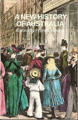 A New History of Australia edited by Frank Crowley