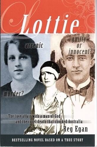 Lottie: A Love Affair with a Man of God and the Cruel Death that Shocked Australia by Reg Egan