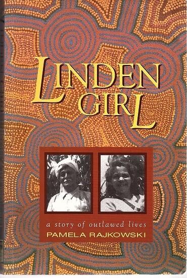 Linden Girl: A Story of Outlawed Lives by Pamela Rajkowski