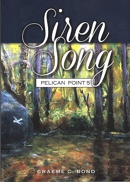 Pelican Point 5: Siren Song by Graeme C Bond