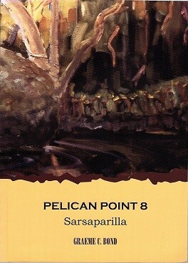 Pelican Point 8: Sarsaparilla by Graeme C Bond