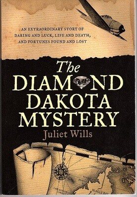 The Diamond Dakota Mystery by Juliet Wills and Marianne van Velzen