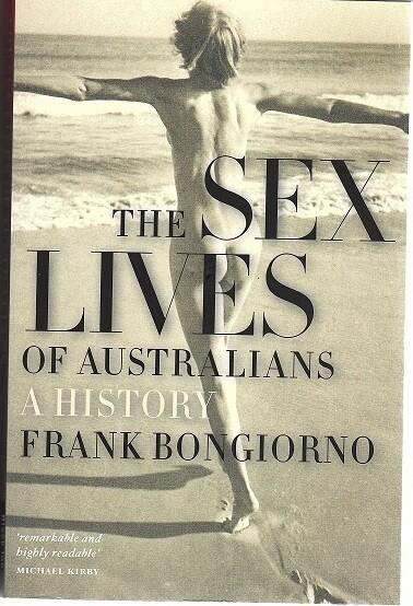 The Sex Lives of Australians: A History by Frank Bongiorno