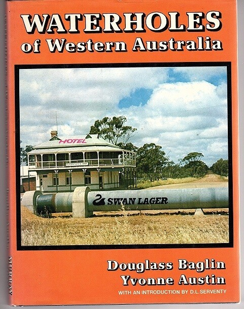 Waterholes of Western Australia by Douglass Baglin and Yvonne Austin